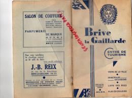 19 - BRIVE LA GAILLARDE- BEAU DEPLIANT ET PLAN TOURISME DELMAS- 1941-HOTEL TRUFFE NOIRE LABRUNIE-CITROEN FEULLADE-REIX - Dépliants Touristiques