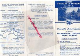 46- ROCAMADOUR-TOULOUSE-BRIVE- GRAMAT- DEPLIANT TOURISME AUTOCARS SNCF- 1949-LOURDES-PADIRAC-LES EYZIES- SAINT CERE- - Dépliants Touristiques