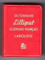 1 LE PLUS PETIT DICTIONNAIRE DU MONDE ? LILLIPUT ALLEMAND FRANCAIS LAROUSSE 3,5X5X2cm 640 PAGES ANNEE 1961 ETAT NEUF - Dictionaries