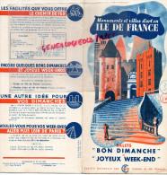 75 - PARIS - BEAU PLAN ILE DE FRANCE- SNCF- 1939-BEAUVAIS-CHANTILLY-FONTAINEBLEAU-VERSAILLES-MELUN-SENLIS-DREUX-CHARTRES - Dépliants Touristiques