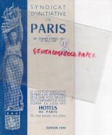 75 - PARIS - BEAU PLAN SYNDICAT INITIATIVE-CHAMPS ELYSEES- 1949- LISTE DES HOTELS -CRILLON-LUTETIA-LUXOR-BATACLAN- - Dépliants Touristiques