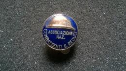 Pin ASSOCIAZIONE NAZ. COMBATTENTI E REDUCI -P152 - Militari