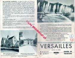 78 - VERSAILLES - BEAU DEPLIANT TOURISTIQUE 1939- HOTELS- RESTAURANTS- - Dépliants Touristiques