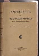 Anthologie Des Poetes Wallons Vervietois Verviers Par Feller Et Wisimus 626 Pages - Libros, Revistas, Cómics