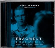 CD - Berislav Antica, Saxophone - Fragments, Croatian Saxophone Music, Brand New - Classical