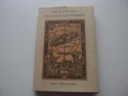 Alfons Rosenberg : Zeichen Am Himmel , Das Weltbild Der Astrologie , Astrologica Band I. Metz , 1949 , Astronomie - Wissenschaften