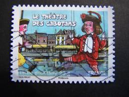OBLITERE FRANCE ANNEE 2011 N°566 FETES ET TRADITIONS DE NOS REGIONS THEATRE DES CABOTANS MARIONNETTES - France
