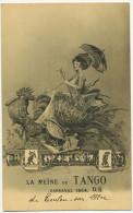 La Reine Du Tango Carnaval 1914 Toulon Argentine Carlos Gardel - Danse