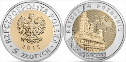 "POLAND    5 Zlotes   2.015  2015     Bimetálica ""POZNAN TOWN HALL""    SC/UNCirculated    T-DL-11.412 - Polonia"
