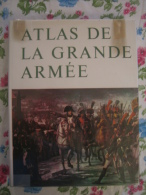 Atlas De La Grande Armée  ( 1966 ) - Libri