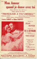 CAF CONC PARTITION HENRY GARAT FILM UFA PRINCESSE À VOS ORDRES MON AMOUR QUAND JE DANSE AVEC TOI HARVEY HEYMANN 1931 - Music & Instruments