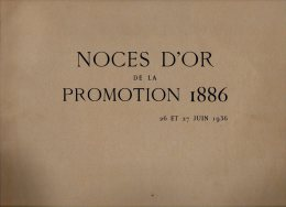 704 I)  ECOLE CENTRALE DES ARTS ET MANUFACTURES - 26-27 JUIN 1938 - NOCE D´OR PROMOTION 1886 - Documenti Storici