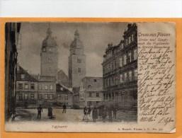 Gruss Aus Plauen I V Topfmarkt 1911 Postcard - Plauen