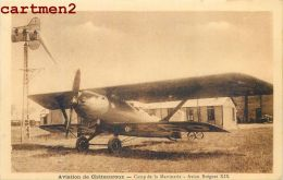 CHATEAUROUX BASE D'AVIATION CAMP DE LA MARTINERIE AVION BREGUET XIX AVIATEURS ESCADRILLE PLANE - 1919-1938: Between Wars