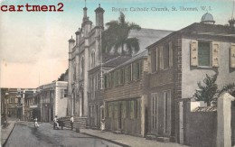 ANTILLES ST-THOMAS ROMAN CATHOLIC CHURCH ANTILLE - Antilles
