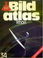 HB Bild-Atlas Bildband  Nr. 34 / 1982 : Rhön  -  Flug-Varianten An Der Wasserkuppe - Im Hammelburger Weinland - Reise & Fun