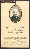 FAIRE-PART DE DECES MADAME FRANCOISE SEVE NEE ROSE-EUGENIE CROZIER ST-BONAVENTURE PHOTOGRAPHIE ANCIENNE - Décès
