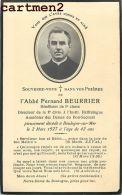 FAIRE-PART DE DECES BOULOGNE-SUR-MER L'ABBE FERNAND BEURRIER HAFFREINGUE AUMAUNIER DAMES DE BON SECOURS - Obituary Notices