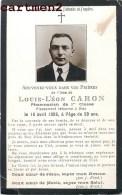 FAIRE-PART DE DECES MILITAIRE LOUIS-LEON CARON PHARMACIEN DE 1ere CLASSE SOLDAT GUERRE PHOTOGRAPHIE - Décès