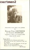 FAIRE-PART DE DECES MADAME PAUL COUVREUR NEE MADELEINE DELEBECQUE ABBEE PERREYVE PAVILLET PARIS - Obituary Notices