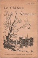 Paul BOUEX : Le Château De Nemours, 1966, Illustré - Ile-de-France
