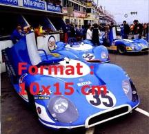 Photographie D´une Matra Simca Numéro 35 Aux 24H Du Mans - Reproducciones