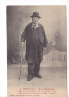 25421 BRETEUIL Eure -un Bon Normand- Rira Ben Le Dernier -costume Normandie Folklore - Imp Lib Chesnot, Breteuil -Angas - Breteuil