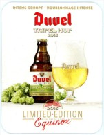 Duvel Tripel Hop 2015. Limited Edition. With Extra Hops Equinox. Intens Gehopt. Houblonnage Intense. - Sous-bocks