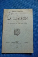 Manuel Militaire  La Liaison Et Commandements 1914 - 1914-18