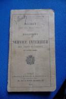 Manuel Militaire  Service  Interieur Des Corps De Troupe 1910 - 1914-18