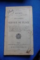Manuel Militaire Service De  Place 1909 - 1914-18