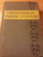 Adventures In English Literature ........ Inglis - Novels