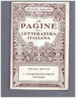 Le Pagine Della Letteratura Italiana. Vol. Viii Giuseppe Lipparini : Le Pagine Della Letteratura Italiana. 1925 - Non Classés