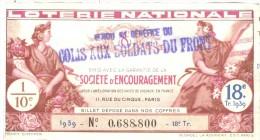 Billet Loterie -1939 - Vendu Au Bénéfice Du Colis Aux Soldats Du Front - Billets De Loterie