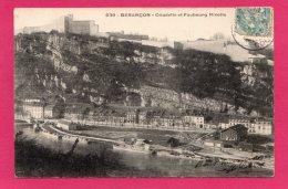 25 Doubs Besançon Citadelle Et Faubourg Rivotte - Besancon