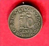 10 CENTS  1927 ( KM  104A )   TB 4 - Sri Lanka
