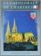Livret La Cathédrale De CHARTRES - Editions Valoire (24 P) - Religion