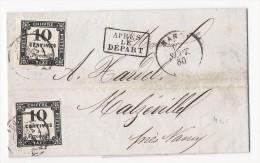 """Lettre De 1860 De Nancy à Malzéville - Taxée Avec 2 Timbres 10 Cts Noir + Cachet """"Après Le Départ"""" - Taxes"""