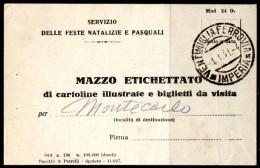 Mazzo Etichettato Pour Montecarlo. Cachet Ventimiglia Ferrovia Imperia. Servizio Delle Feste Natalizie E Pasquali. - Titres De Transport