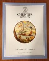 Christie´s  London Continental Ceramics Catalogue 1987 - Fine Arts