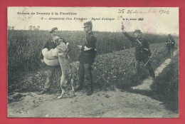 Scènes De Douane à Le Frontière Franco-belge - Arrestation D'un Fraudeur - Signal D'attaque - 1912 ( Voir Verso ) - Douane