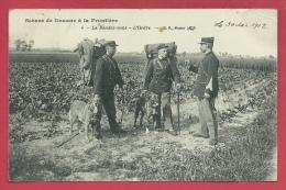 Scènes De Douane à Le Frontière Franco-belge - Le Rendez-vous - L'Ordre - 1912 ( Voir Verso ) - Douane
