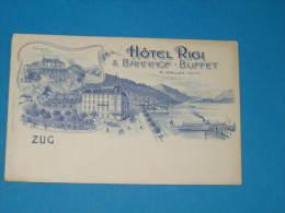 CPA - ZUG - HOTEL RIGI - A. WALLER Propr. - Suisse