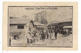 Ankara Tahtakale Pazari * Anadolu Türk Kitaphanesi / Turkey * No:70 - Turchia