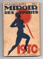 684 I) ALMANACH DU MIROIR DES SPORTS - 1930 - 208 PAGES