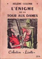 L'�nigme de la tour aux dames. Hel�ne Colomb.