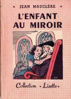 L'enfant au miroir. Jean Maucl�re.