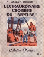 L'extraordinaire croisi�re du Neptune. Andr� F. Boisson.