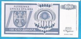 1993  KNIN  KROATIEN CROAZIA HRVATSKA SRPSKA KRAJINA JUGOSLAWIEN JUGOSLAVIJA  100   DINARA UNC - Croatie
