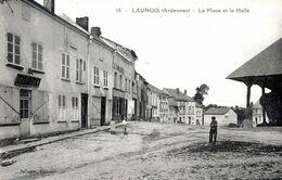 08. ARDENNES - LAUNOIS. La Place Et La Halle. - Sonstige Gemeinden